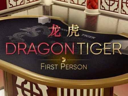 First Person Dragon Tiger